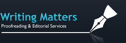 Writing Matters - Proofreading & Editorial Services